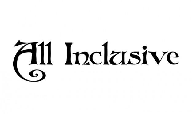 """""""All Inclusive"""","""